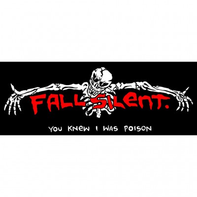 FALL SILENT ´You Knew I Was Poison´ Sticker