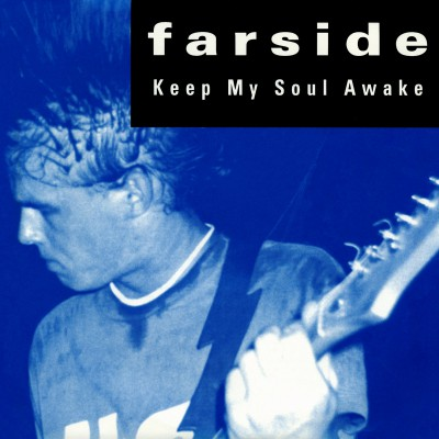 "FARSIDE ´Keep My Soul Awake ´ [7""]"