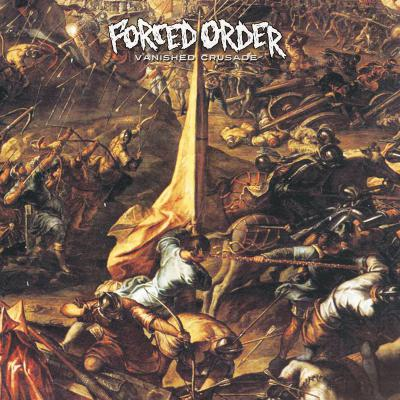 FORCED ORDER ´Vanished Crusade´ [LP]