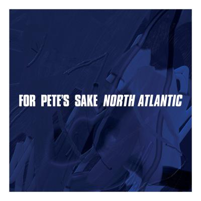 FOR PETE'S SAKE ´North Atlantic´ [LP]