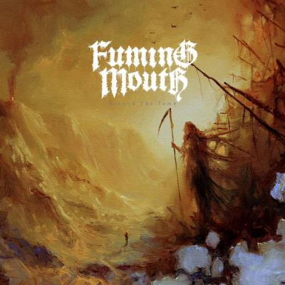 FUMING MOUTH ´Beyond The Tomb´ 12""