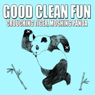 GOOD CLEAN FUN ´Crouching Tiger, Moshing Panda´ LP