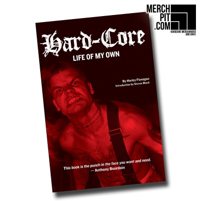 HARLEY FLANAGAN: Hard-Core: Life Of My Own  [Book]