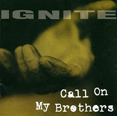 IGNITE ´Call On My Brothers´ - LP