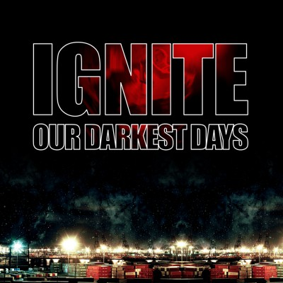 IGNITE ´Our Darkest Days´ [LP]