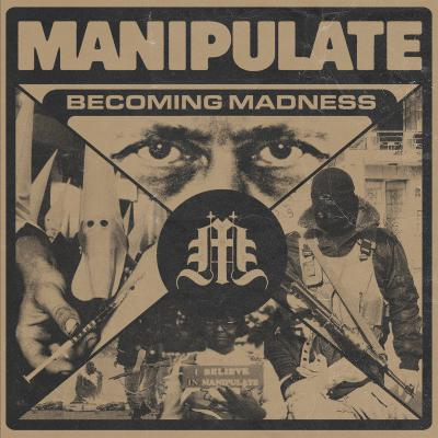 MANIPULATE ´Becoming Madness´ 7""