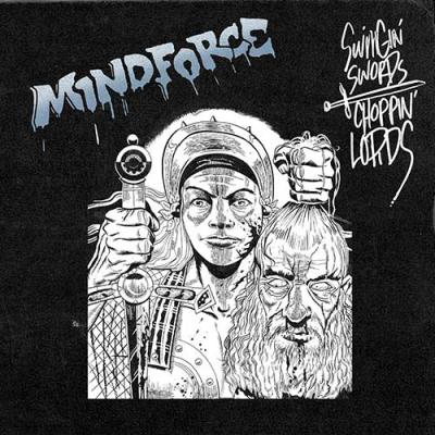 MINDFORCE ´Swingin Swords, Choppin Lords´ - 12""