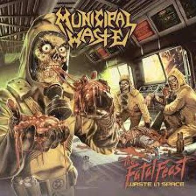 MUNICIPAL WASTE ´The Fatal Feast - Waste In Space´ LP