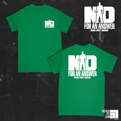 NO FOR AN ANSWER ´Orange County Hardcore´ - Green T-Shirt