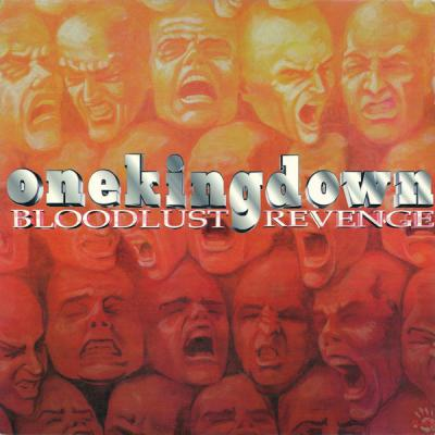 ONE KING DOWN ´Bloodlust Revenge´ [LP]