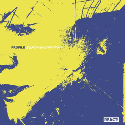 "PROFILE ´I Watch You Disappear´ [7""]"