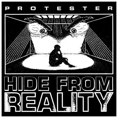 PROTESTER ´Hide From Reality´ [LP]