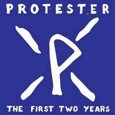 PROTESTER ´The First Two Years´ [LP]
