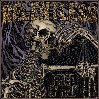 RELENTLESS ´Price Of Pain´ [LP]
