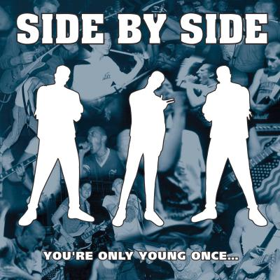 SIDE BY SIDE ´You´re Only Young Once` [LP]