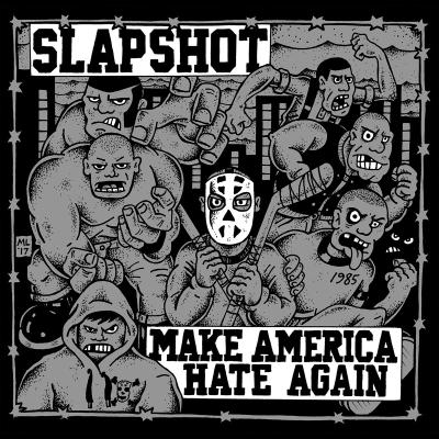 SLAPSHOT ´Make America Hate Again´ [LP]