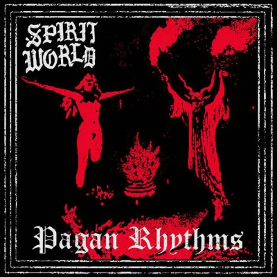 SPIRIT WORLD ´Pagan Rhythms´ LP
