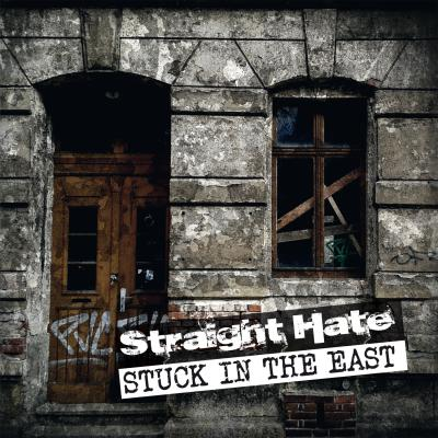 "STRAIGHT HATE ´Stuck In The East´ [7""]"