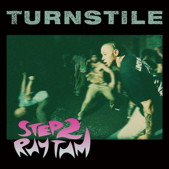 "TURNSTILE ´Step To Rhythm´ [7""]"