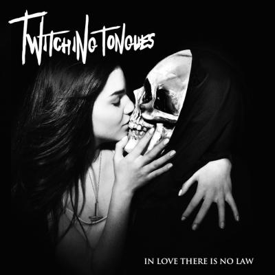 TWITCHING TONGUES ´In Love There Is No Law´ [LP]