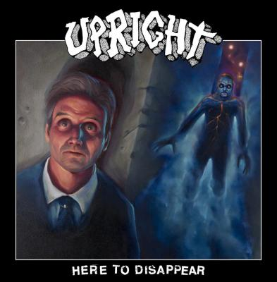 UPRIGHT ´Here To Disappear´ [LP]