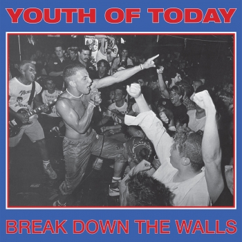 YOUTH OF TODAY ´Break Down The Walls´ [LP]