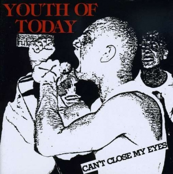 YOUTH OF TODAY ´Can't Close My Eyes´ [LP]