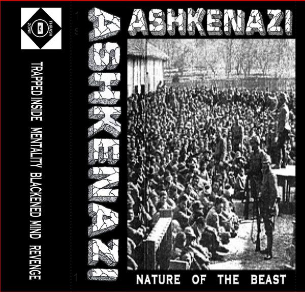 ASHKENAZI ´Nature Of The Beast´ [Tape]
