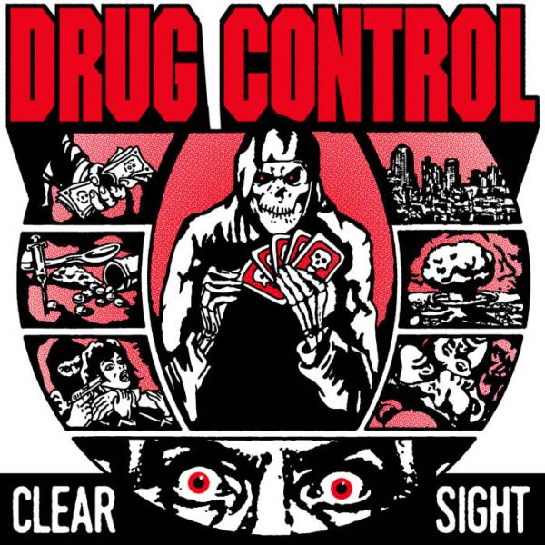 DRUG CONTROL ´Clear Sight´ 7""