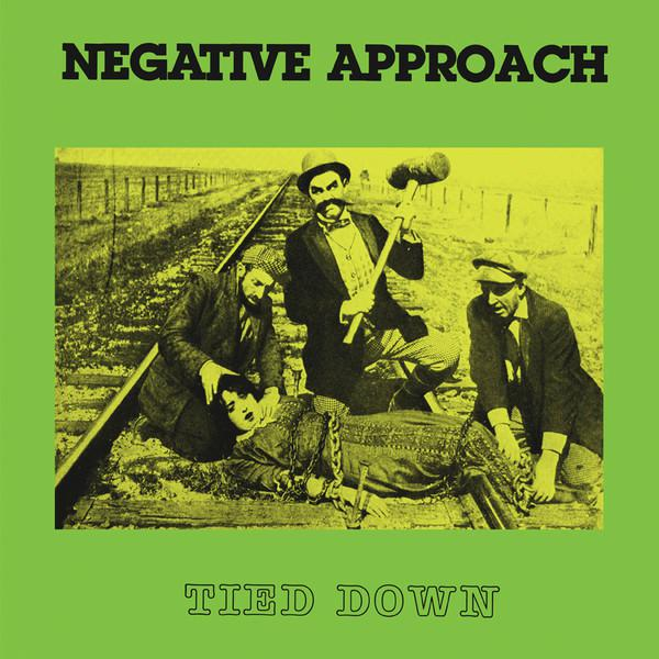 NEGATIVE APPROACH ´Tied Down´ [LP]
