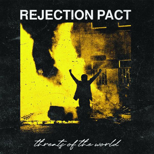 "REJECTION PACT ´Threats Of The World´ [7""]"