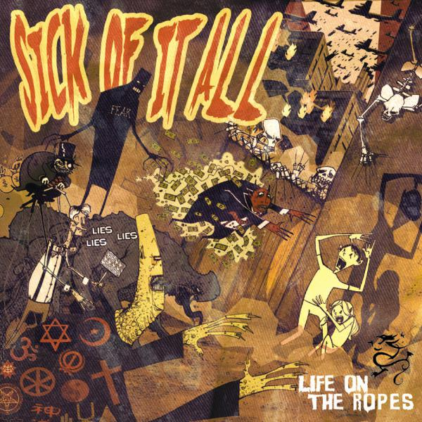 SICK OF IT ALL ´LIFE ON THE ROPES´ [LP]