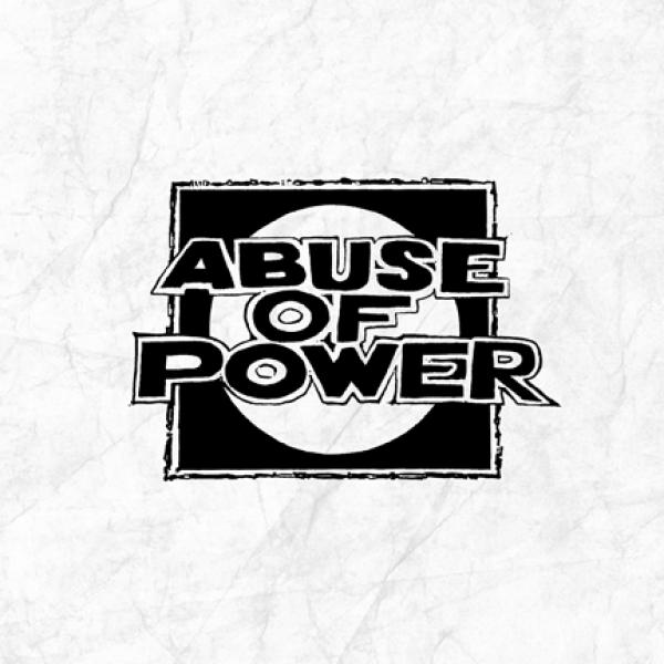 "ABUSE OF POWER ´Abuse of Power´ [7""]"