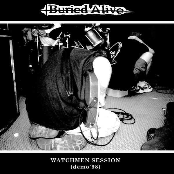 "BURIED ALIVE ´The Watchmen Sessions (Demo ´98)´ [7""]"