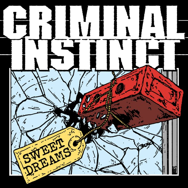 "CRIMINAL INSTINCT ´Sweet Dreams´ [7""]"