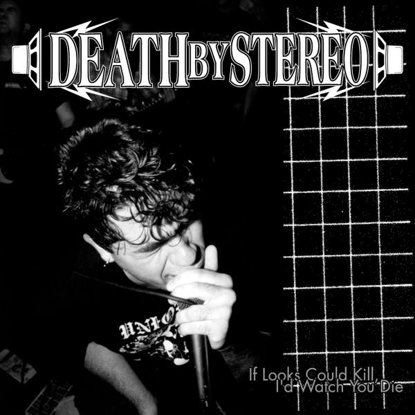 DEATH BY STEREO ´If Looks Could Kill, I'd Watch You Die´ [LP]