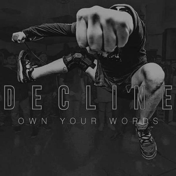 "DECLINE ´Own Your Words´ [7""]"