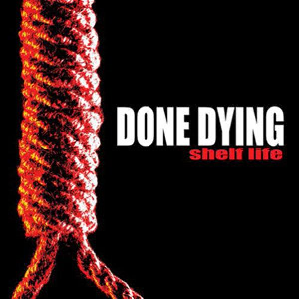 "DONE DYING ´Shelf Life´ [7""]"