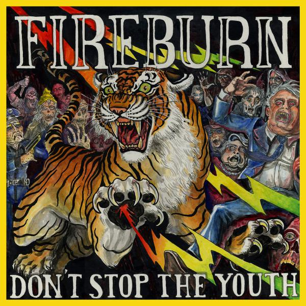 FIREBURN ´Don't Stop The Youth´ [LP]