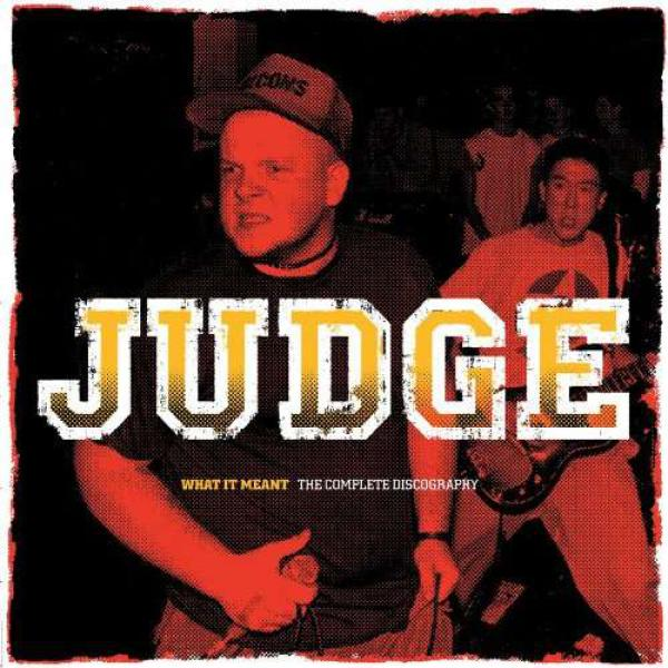 Judge - What It Meant: The Complete Discography - 2xLP