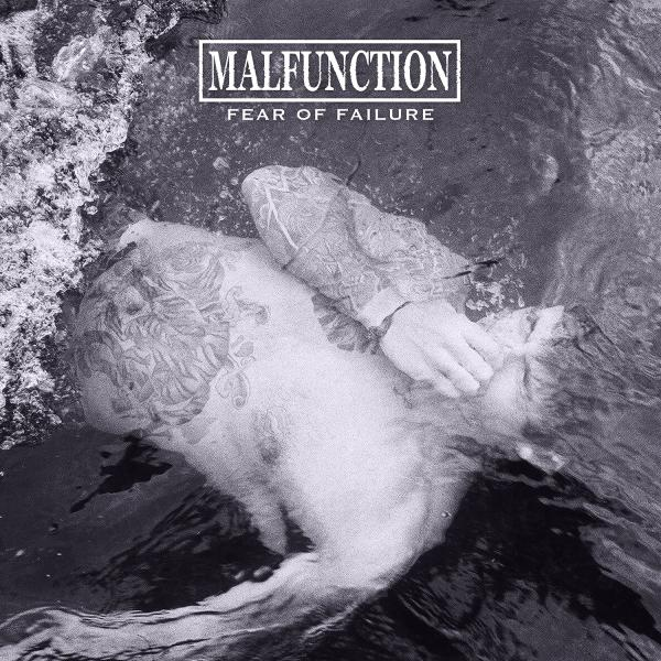 MALFUNCTION ´Fear Of Failure´ [LP]