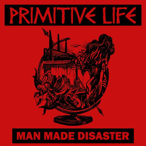 "PRIMITIVE LIFE ´Man Made Disaster´ [7""]"