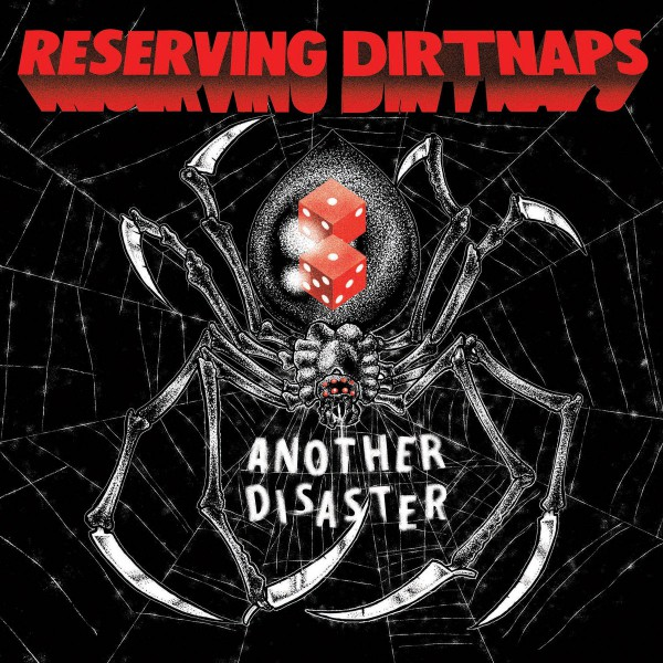 RESERVING DIRTNAPS ´Another Disaster´ 7""