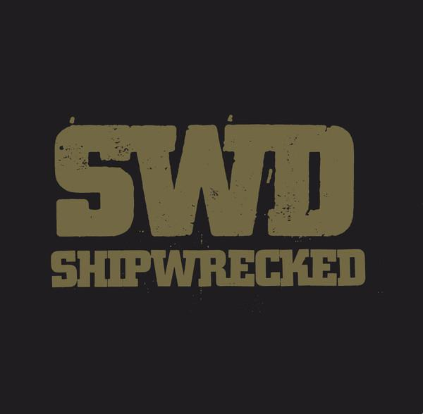 SHIPWRECKED ´We Are The Sword´ [LP]