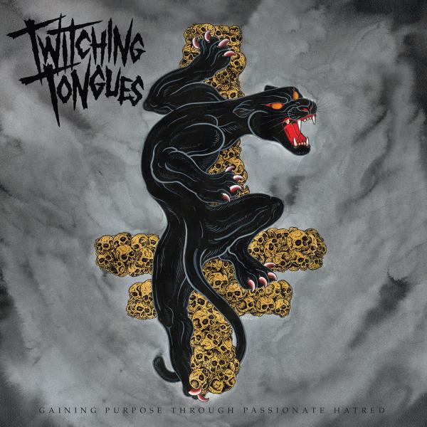 TWITCHING TONGUES ´Gaining Purpose Through Passionate Hatred´ [LP]
