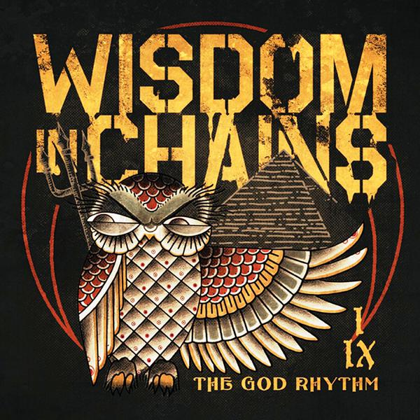 WISDOM IN CHAINS ´The God Rhythm´ [LP]
