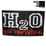 H2O - Use Your Voice - Flagge