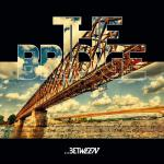 THE BRIDGE ´...Between´ 7""