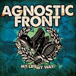 AGNOSTIC FRONT ´My Life, My Way´ [LP]