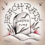 "BEACH RATS ´Wasted Time´ [7""]"